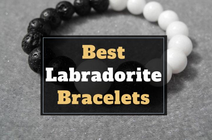 Best Labradorite Bracelets to Buy in 2021
